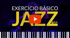 Exercício básico para Jazz