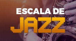 Conheça as incríveis Escalas de Jazz agora