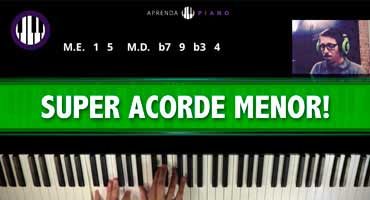 O Super Acorde Menor do Aprenda Piano