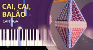 Como tocar Cai Cai Balão no piano