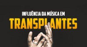 Influência da música em transplantes