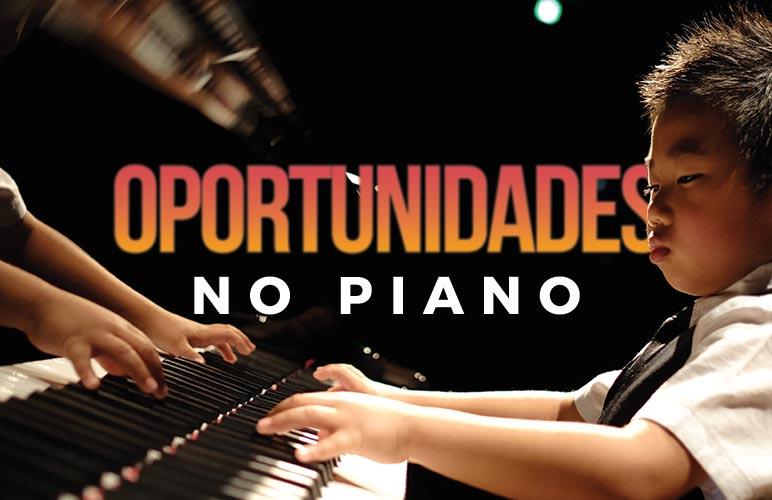 Aproveite as oportunidades no piano
