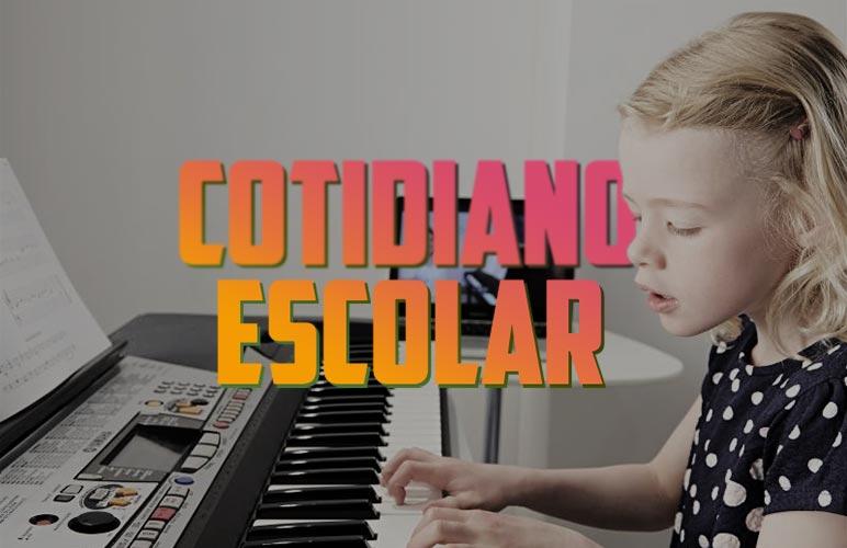 Cotidiano escolar: Estudar música!