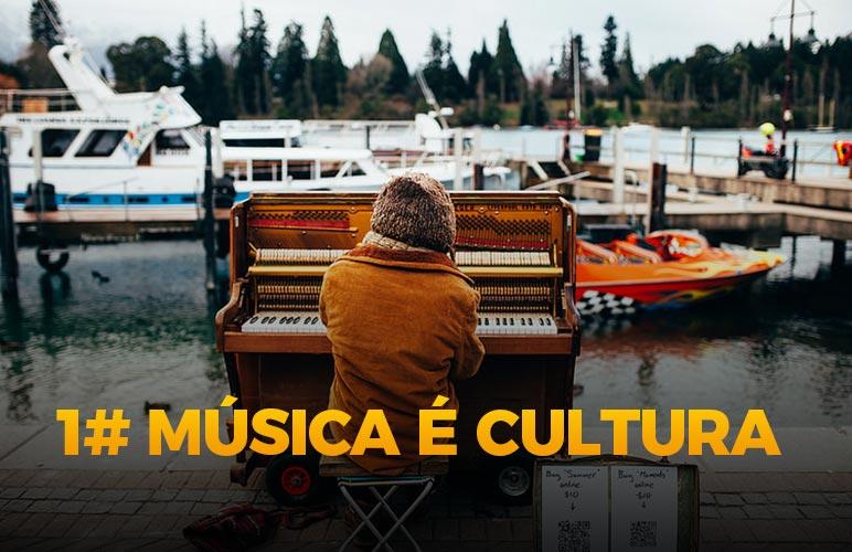 Música é cultura