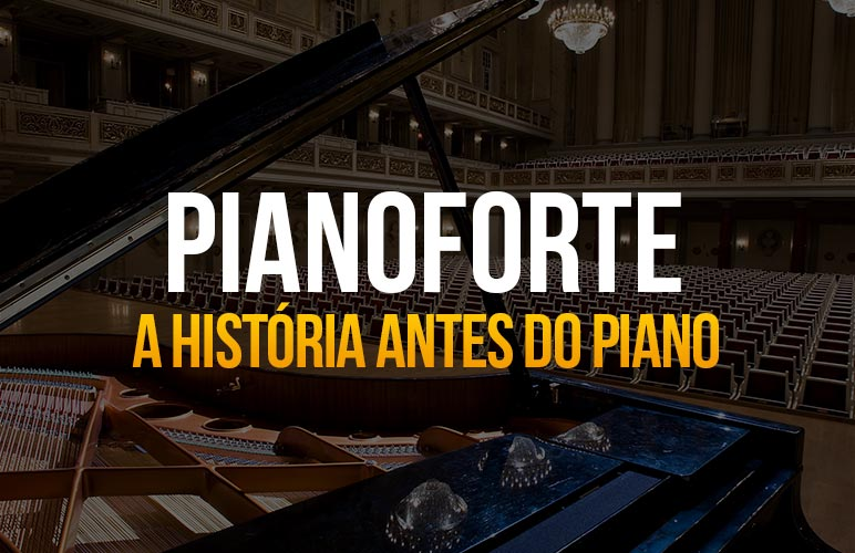 Pianoforte: A história antes do piano