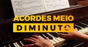 Acordes Meio Diminuto: O 7º acorde do campo harmônico