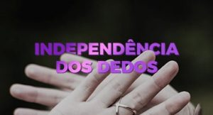 Proclamação da independência dos dedos!