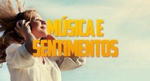 A música e o seu despertar de sentimentos