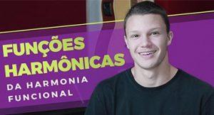 Harmonia Funcional: Aprenda as funções harmônicas